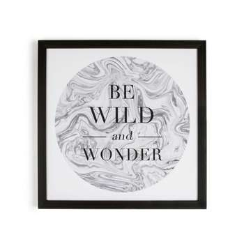 Graham & Brown Grey Be Wild & Wonder Quote Framed Print (50 x 50cm)