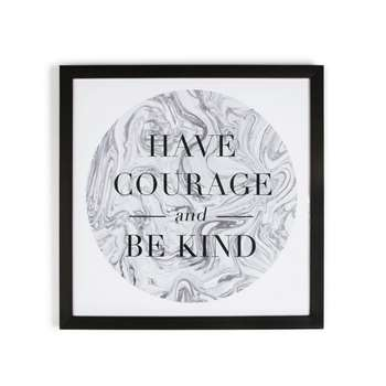 Graham & Brown Grey Have Courage Quote Framed Print (50 x 50cm)