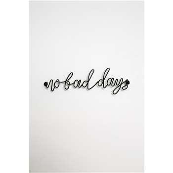 No Bad Days Wall Hook